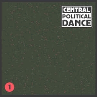CENTRAL - POLITICAL DANCE #1 : 12inch