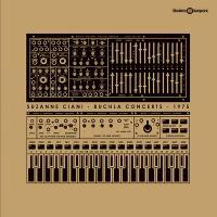 SUZANNE CIANI - Buchla Concerts 1975 : LP