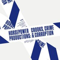 HORSEPOWER PRODUCTIONS - Crooks, Crime & Corruption : TEMPA (UK)