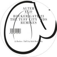 ALTER EGO / TUFF CITY KIDS - Rocker / Gate 23 : 12inch