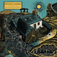 MICHAEL TANNER - Suite For Psaltery And Dulcimer : LP