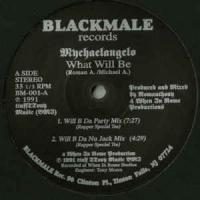 MYCHEALANGELO (ROMANTHONY) - What Will Be / Funky Beat : 12inch