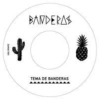 BANDERAS - Tema De Banderas / Banderas Mambo : 7inch