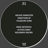ARCHIE HAMILTON - Direction EP : PLEASURE ZONE (GER)