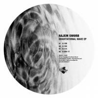 NAJEM SWORB - Gravitational Wave EP : TECHNORAMA (FRA)