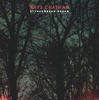 RHYS CHATHAM - Pythagorean Dream : LP