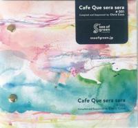 VARIOUS - Chris Coco - Cafe Que sera sera #001 : sea of green (JPN)