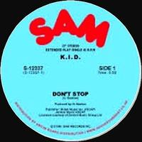 K.I.D. - DON'T STOP / DO IT AGAIN : SAM (US)