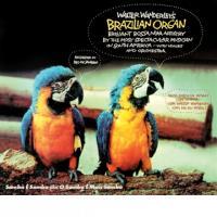 WALTER WANDERLEY - Walter Wanderley's Brazilian Organ : CD