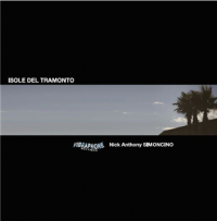 Nick ANTHONY SIMONCINO - Isole Del Tramonto : 12inch