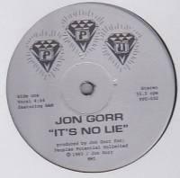 JON GORR - It's No Lie : 12inch
