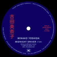 MINAKO YOSHIDA - Midnight Driver / Town : RH STORE (HOL)