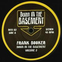 FRANK BOOKER & DICKY TRISCO - Down In The Basement Vol.3 : 10inch