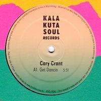 CARY CRANT - Get Dancin : KALAKUTA SOUL (GER)