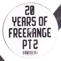 VARIOUS ARTISTS - 20 YEARS OF FREERANGE (PT 2) : 12inch