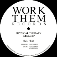 PHYSICAL THERAPY - Baktadust EP : 12inch