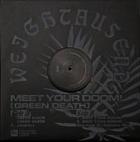 WEIGHTAUSEND - Meet Your Doom! (Green Death) : HAUNTER (ITA)