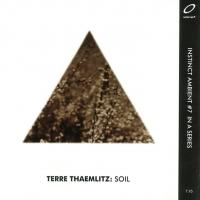 TERRE THAEMLITZ - Soil : CD