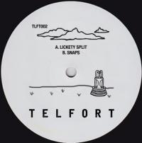 TELFORT - Lickety Split / Snaps : TLFT (UK)
