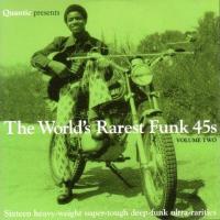 VARIOUS (QUANTIC PRESENTS) - The World's Rarest Funk 45's Vol.2 : CD