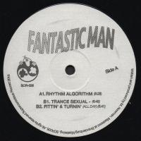 FANTASTIC MAN - RHYTHM ALGORITHM : SUPERCONSCIOUS (AUS)