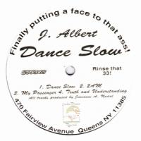 J. ALBERT - Dance Slow : 12inch