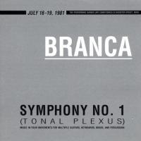 GLENN BRANCA - Symphony No. 1 (Tonal Plexus) : ROIR (US)