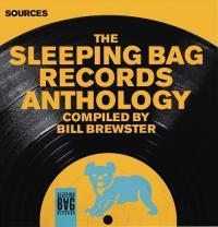 VA - Sources : The Sleeping Bag Records Anthology : 3LP