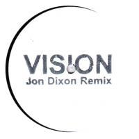 RADIO SLAVE - VISION (JON DIXON REMIX) : 12inch