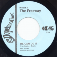 THE FREEWAY - We Can Do It : 7inch