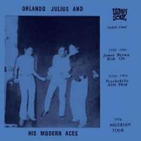 ORLANDO JULIUS AND HIS MODERN ACES - James Brown Ride On / Psychedelic Afro Shop : 7inch