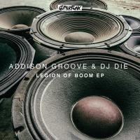 ADDISON GROOVE & DJ DIE - Legion of Boom EP : 12inch