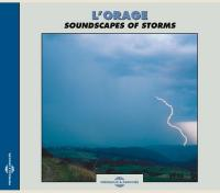 BERNARD FORT - L'orage / Soundscapes Of Storms : FREMEAUX & ASSOCIES (FRA)