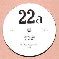 STERLING STYLES - Bye Bye / Nobody : 12inch