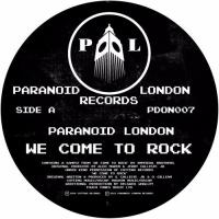PARANOID LONDON - We Come To Rock : PARANOID LONDON (UK)