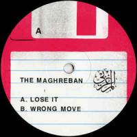 THE MAGHREBAN - Lose It : 12inch