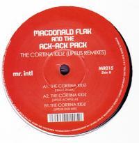 MACDONALD FLAK AND THE ACK ACK PACK - Cortinza Kidz (LIPELIS Remixes) : 12inch