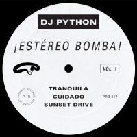 DJ PYTHON - ¡Estéreo Bomba! : PROIBITO (US)