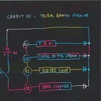 CREDIT 00 - Tribal Rhythm Machine : 12inch