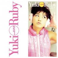 YUKI from O.P.D - Ruby ?蚊??????????? / 紊≪??EEKEND : Sony Music Direct (JPN)