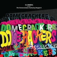 DJ SPINNA presents Domecrackers feat.Reggie B - Domecrackers EP : JAZZY SPORT (JPN)