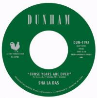 SHA LA DAS - Those Years Are Over / Open My Eyes : 7inch