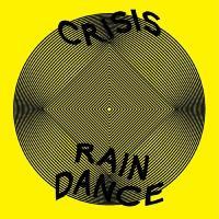 2000 - Crisis / Raindance : 10inch