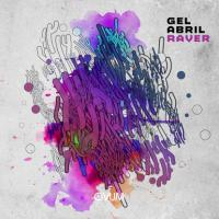GEL ABRIL - Raver : OVUM (US)