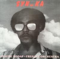 CLAUDE RODAP & FREGATE ORCHESTRA - Syn-Ka : GRANIT RECORDS (FRA)