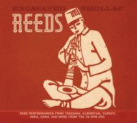 VARIOUS ARTISTS - Excavated Shellac: Reeds : CD
