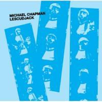 MICHAEL CHAPMAN - Lescudjack : 10inch