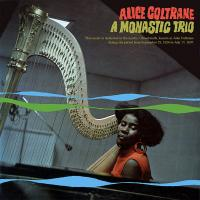 ALICE COLTRANE - A Monastic Trio : LP