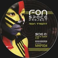 RON TRENT - Fon Space Project : MUSIC AND POWER (US)