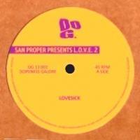 SAN PROPER - SAN PROPER presents L.O.V.E. 2 : DOPENESS GALORE (HOL)